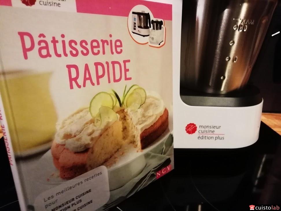 Avis Patisserie Rapide Monsieur Cuisine De Ngv Test Et Prix